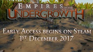 Empires of the Undergrowth – Early Access Trailer