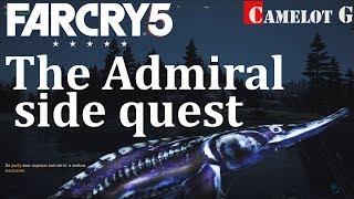 Far Cry 5 Адмирал The Admiral как поймать Адмирала Camelot G.