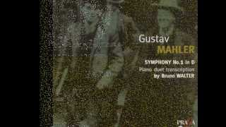 Gustav Mahler: Symphony N°1 (Titan), 1.Langsam.Schleppend, Piano duet trans. by Bruno Walter
