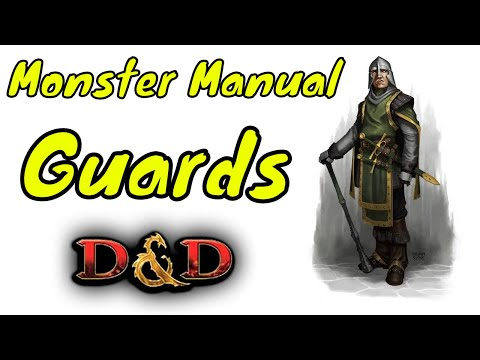 d&d-(5e):-guards---monster-manual