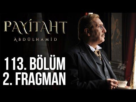 Payitaht Abdülhamid 113. Bölüm 2.Tanıtım (Her Cuma 20:00'de)