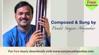 Pandit Sanjeev Abhyankar- Devotional - Marathi Abhang- Bol Bolata Vaache.