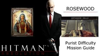 Hitman Absolution Purist Difficulty Guide: Rosewood, Orphanage Halls, Retrieving the Fuses