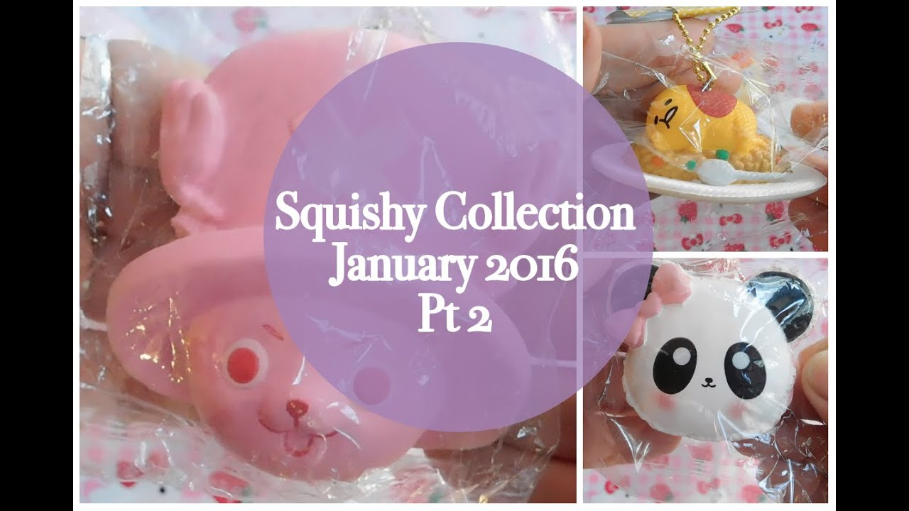 Squishy Collection 2016 : Squishy Collection January 2016 Pt2 - YouTube