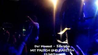 KILLERPILZE - DER MOMENT