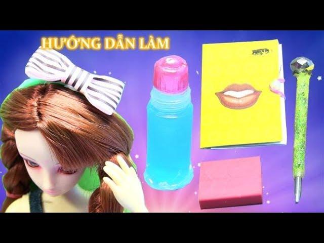 9 Dụng Cụ Học Tập Mini Cho Búp Bê - Hướng Dẫn Làm - DIY 9 School Supplies For Doll