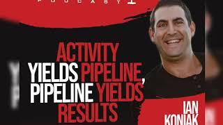 Activity Yields Pipeline, Pipeline Yields Results - Ian Koniak thumbnail