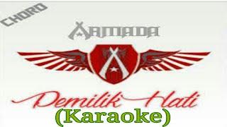 Pemilik hati Armada Karaoke