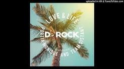 Love & Life - D-rock ft Portia Monique and Team Distant