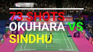 LONG RALLY 73 SHOTS | OKUHARA VS SINDHU | BWF WORLD CHAMPIONSHIPS 2017