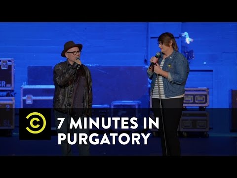 7 Minutes in Purgatory  Caitlin Gill & Bobcat Goldthwait