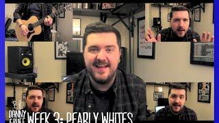 Danny Gruff-Pearly Whites (#ONTAW Week 3)