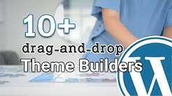 10+ BEST Drag And Drop Theme Builders (Free & Paid)