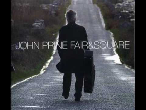 She Is My Everything - John Prine
