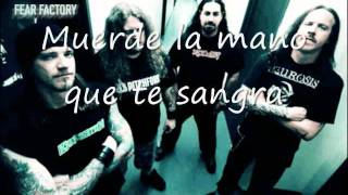 fear factory - bite the hand that bleeds (subtitulado en español)