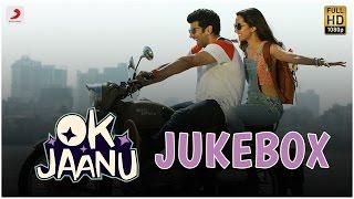 OK Jaanu Jukebox – Aditya Roy Kapur   Shraddha Kapoor   A.R.Rahman   Gulzar