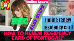 Renewal of the Residency card in Portugal   How to renew card Online   Renew your Residency card