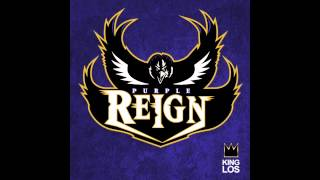 King Los - Purple Reign (Baltimore Ravens Tribute) (Download Link)