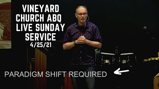 Vineyard Church ABQ Live Sunday Service 4/25/21
