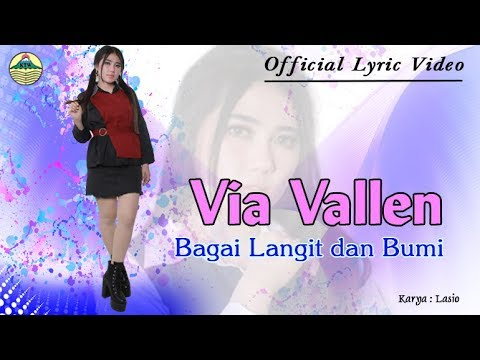 Via Vallen - Bagai Langit dan Bumi _ OM. Sera  |  Official Lyric Video