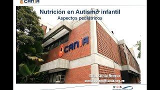 Aspectos pediátricos de la nutrición en el autismo infantil
