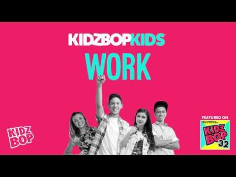 KIDZ BOP Kids - Work (KIDZ BOP 32)