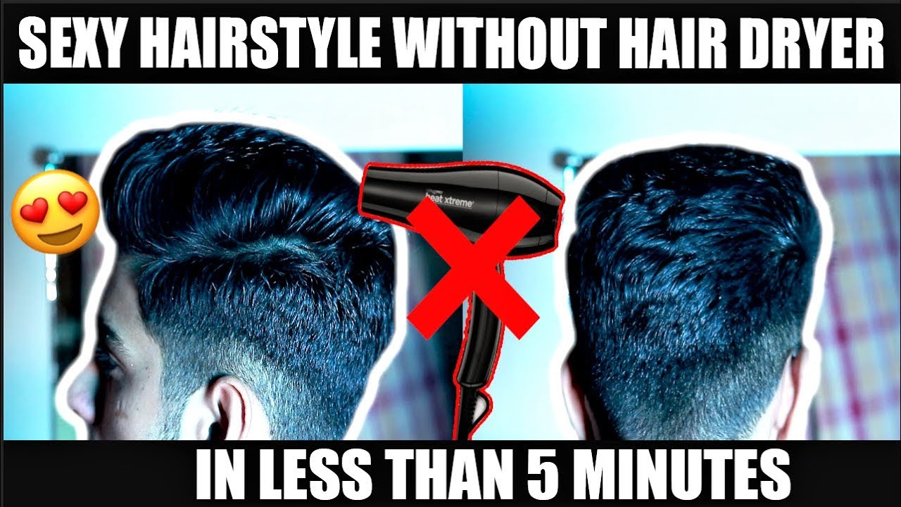 Style Your Hair Without A Hairdryer How To Style Your Hair At Home In 5 Minutes Youtube