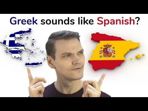 Why Does Greek Sound Like Spanish?!