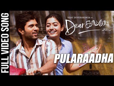pularaadha-video-song-|-dear-comrade-tamil-movie-|-vijay-deverakonda,-rashmika-|-bharat-kamma