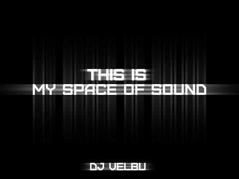DJ Velbu This is my space of sound