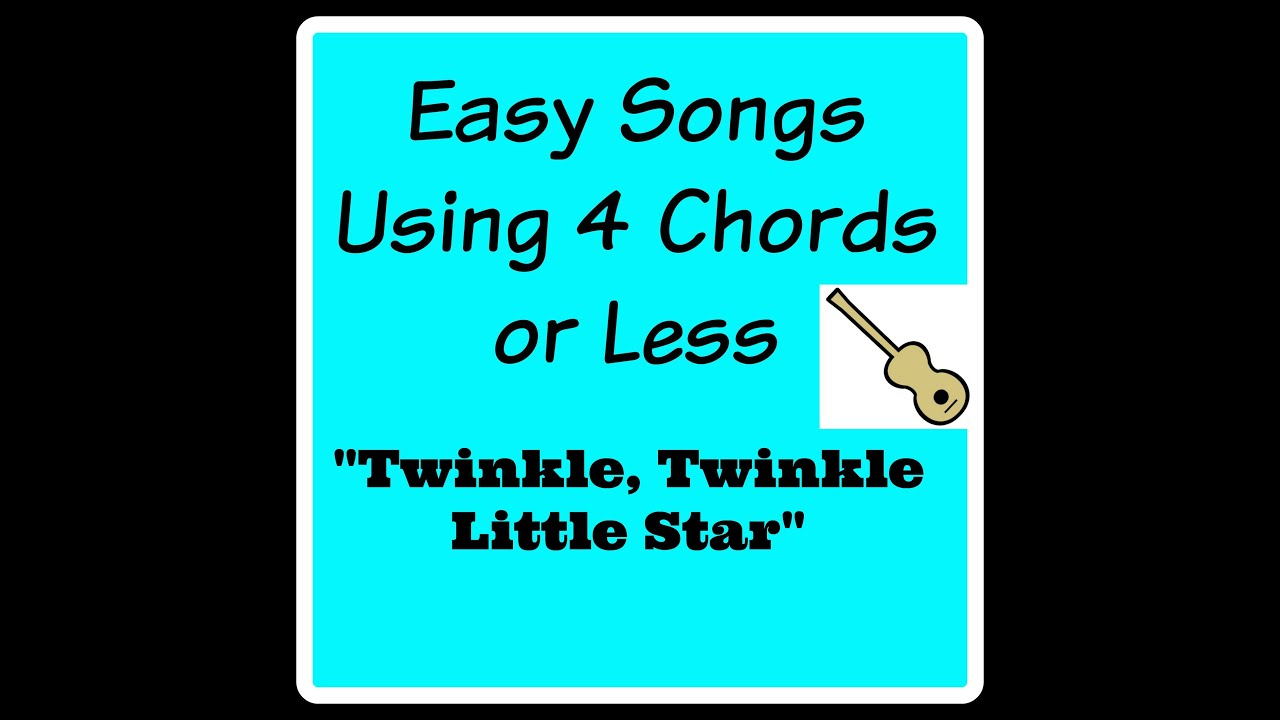 Learn To Play Twinkle Twinkle Little Star Easy Songs Using 4