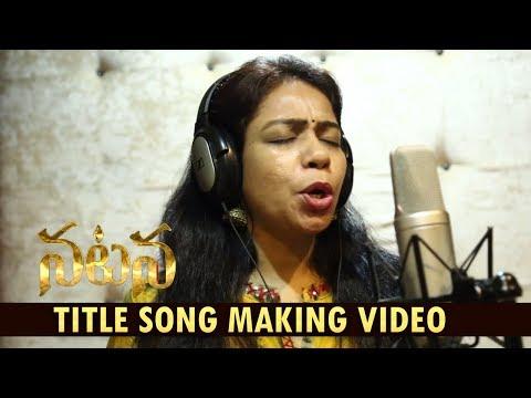 Natana Title Song Making Video | MM Srilekha | Natana Movie