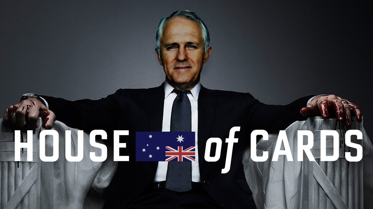 Parliament House Of Cards Turnbull Rising Youtube