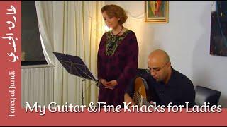 My Guitar & Fine Knacks for Ladies - Soprano & Oud طارق الجندي
