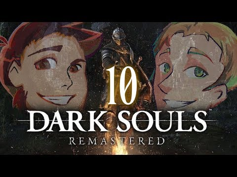 Dark Souls Remastered: Sens Funhouse  EPISODE 10  Friends Without Benefits