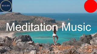 Relaxing Meditation Music for stress Relief and Healing, Positive Energy Music