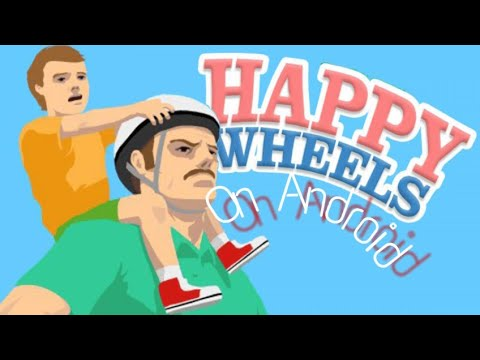 How To Download Happy Wheels On Android (2019)