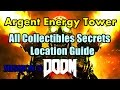 Doom 2016 Argent Energy Tower All Collectibles Secrets Locations Guide Praetor Suit,Classic Map