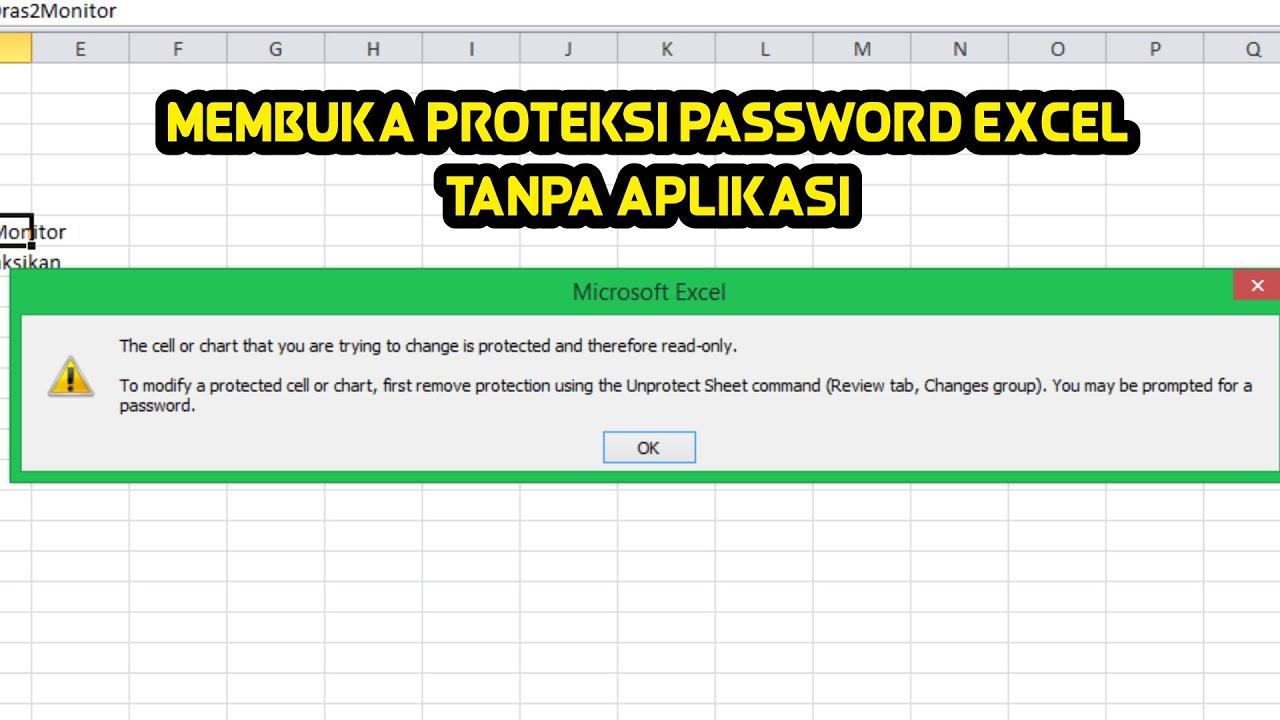 cara mudah membuka proteksi password excel tanpa aplikasi