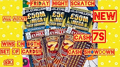 new scratch cards , cash 7s, £50 million cash showdown, wins on both sets of cards