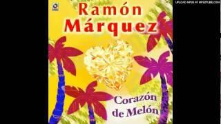 Ramon Marquez - Corazón de Melón