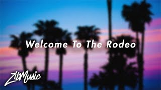 Lil Skies - Welcome To The Rodeo (Lyrics/Lyric Video)
