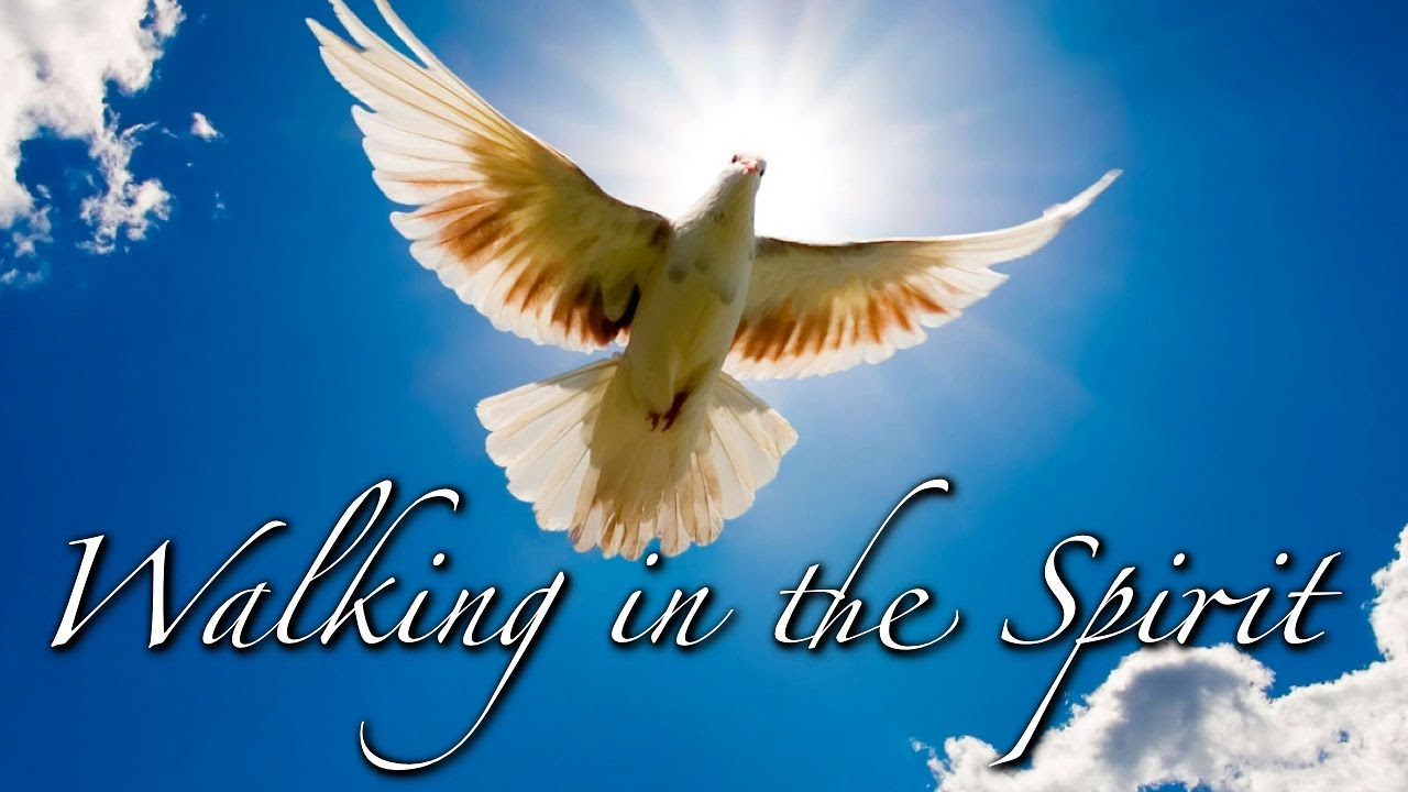 Image result for WALKING IN THE SPIRIT""