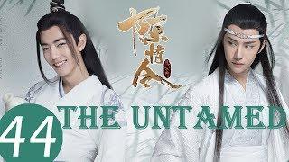 ENG SUB《陈情令 The Untamed》EP44——主演:肖战、王一博、孟子义