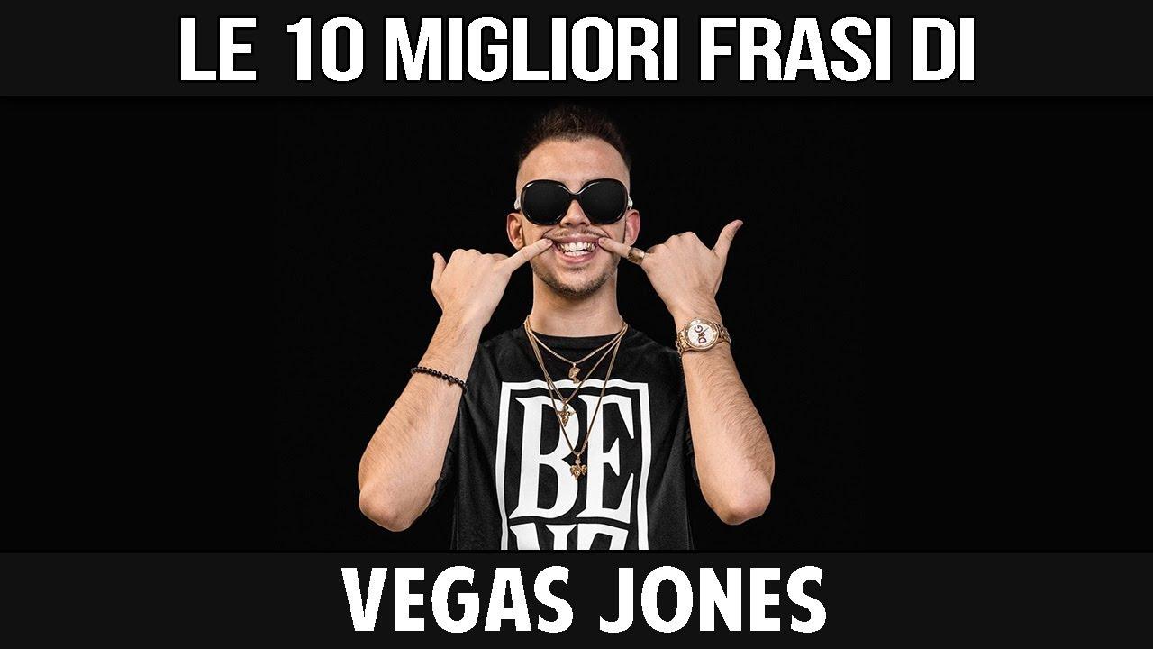 Vegas Jones Le Sue 10 Migliori Frasi