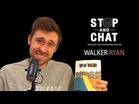 Walker Ryan - Stop And Chat | The Nine Club With Chris Roberts