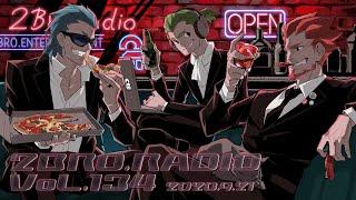 2broRadio【vol.134】