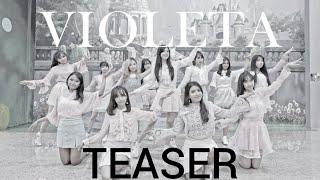 (TEASER) IZ*ONE (아이즈원) _ VIOLETA DANCE COVER by XP-TEAM