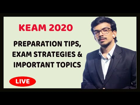 KEAM 2020 : Preparation Tips, Exam Strategies and Important Topics.