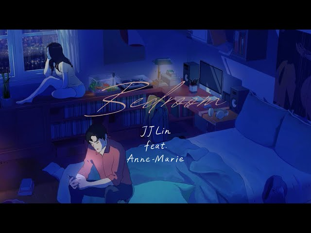 JJ Lin 林俊傑 ft. Anne-Marie 《Bedroom》Official Lyric Video